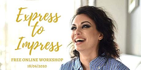 FREE Workshop: Express to Impress **Meditation, Journaling, Dancing** tickets