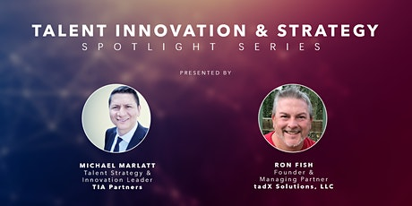 Talent Strategy & Innovation Spotlight Series (2020) tickets