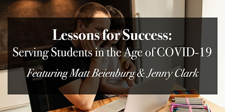 Lessons for Success: Serving Students in the Age of COVID-19 tickets