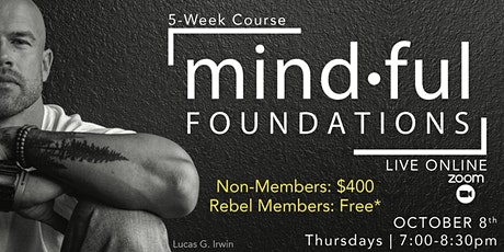 Mindful Foundations Online - 5 Week Course (*free for members) tickets