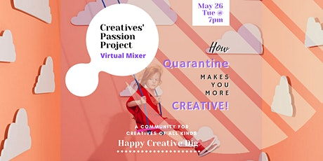Creatives' Passion Project- Virtual Mixer tickets