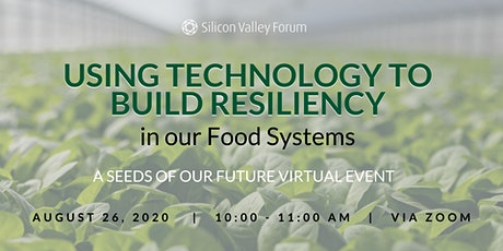 Using Technology to Build Resiliency in our Food Systems tickets