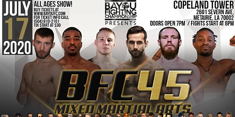 BFC 45 | Battle of New Orleans on July 17th 2020 | Mixed Martial Arts Metairie, LA tickets