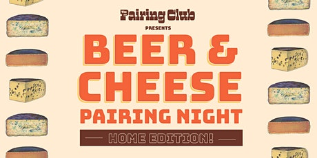Beer & Cheese Pairing Night (Home Edition!) tickets
