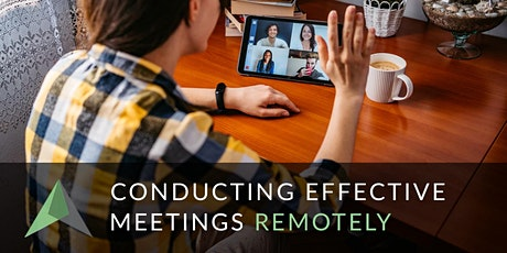 How to Conduct Effective Meetings Remotely tickets