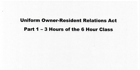 Uniform Owner-Resident Relations Act - Part 1 - A NM REC Zoom Class billets