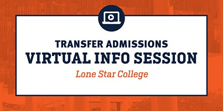 Virtual Transfer Info Session-Lone Star College tickets