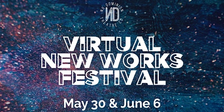 Virtual New Works Festival tickets