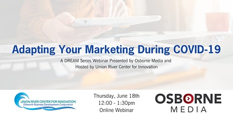 Adapting Your Marketing During COVID-19 Webinar tickets