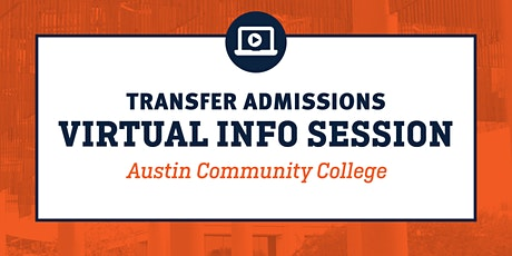 Virtual Transfer Info Session-Austin Community College tickets