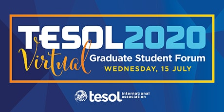 TESOL 2020 Virtual Graduate Student Forum billets