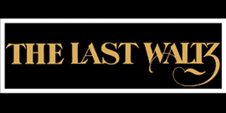 Prairie Street Live's Shows in the Grass:  The Last Waltz tickets