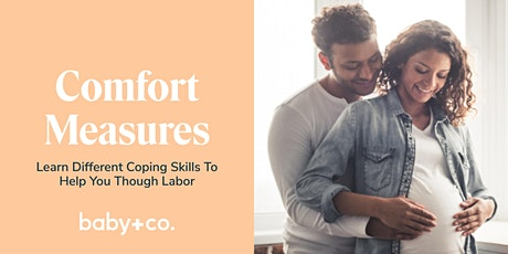 Comfort Measures: Coping Skills for Labor Virtual Class tickets