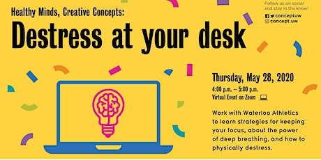Healthy Minds, Creative Concepts: Destress at Your Desk tickets