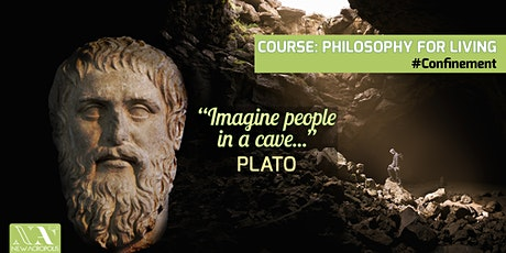 COURSE: PHILOSOPHY FOR LIVING #Confinement tickets