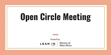 Lean In Women of West Africa, Open Circle Meeting tickets