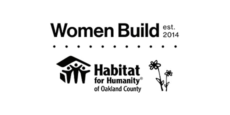 New Member Event for Habitat for Humanity of Oakland County Women Build tickets