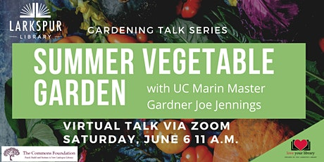 Garden Talk: Summer Vegetable Gardening tickets