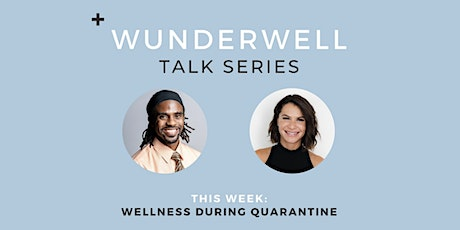 Wellness During Quarantine with Victor Ferguson and Lauren Hersh tickets