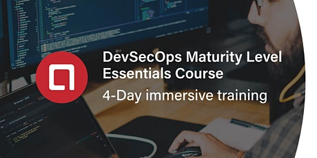 DevSecOps Maturity Level Essentials Course tickets
