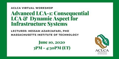 Advanced LCA-1: Consequential LCA and its Dynamic Aspect for Infrastructure Systems tickets