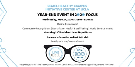 Virtual Semel HCI Center at UCLA Year-End Event in 2020 Focus tickets