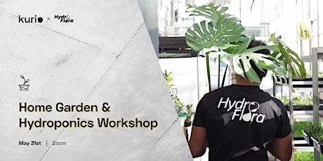 Home Garden & Hydroponics Workshop tickets