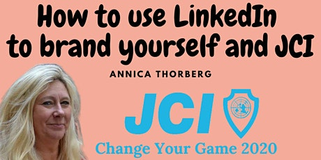 How to use LinkedIn to brand yourself and JCI-Annica Thorberg (ENG) tickets