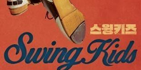 K-Cinema at Home: Swing Kids (May 28 - 31) tickets