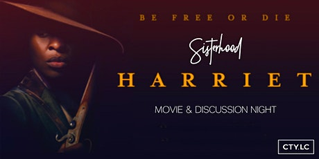 """Sisterhood Mini"" - Movie & Discussion Night - ""Harriet"" tickets"