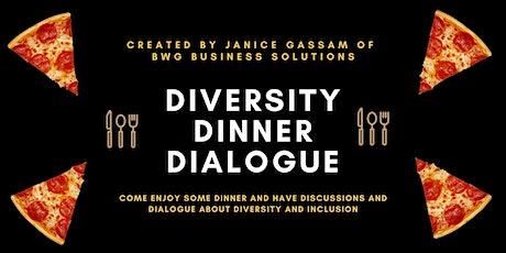 VIRTUAL Diversity Dinner Dialogue tickets