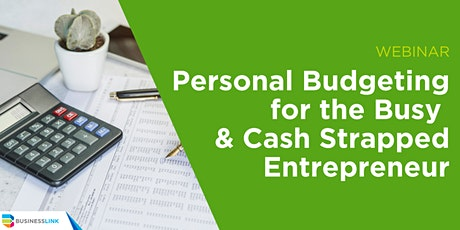 Personal Budgeting for the Busy and Cash Strapped EntrepreneurWebinar tickets