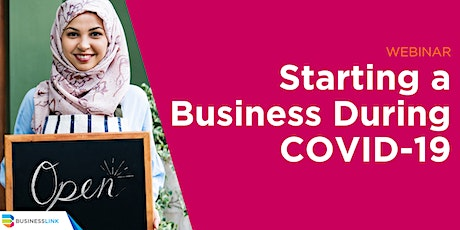 Starting a Business During COVID-19 Webinar tickets