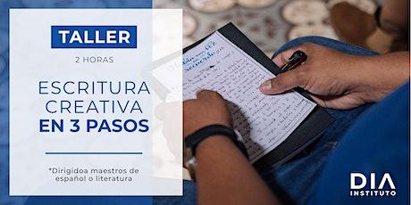 Taller: Escritura creativa en 3 pasos.  entradas