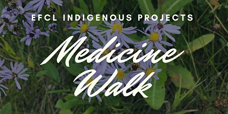 EFCL Medicine Walks (AUGUST 1) tickets