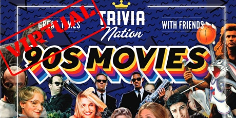 Trivia Nation Virtual 90's Movies Trivia! - $100s in Prizes!! tickets