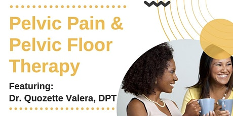 Chat-N-Connect Series:  Pelvic Pain & Pelvic Floor Therapy Tickets