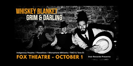 WHISKEY BLANKET, GRIM&DARLING, JORDAN POLOVINA, INDEGENOUS PEOPLES & MORE tickets