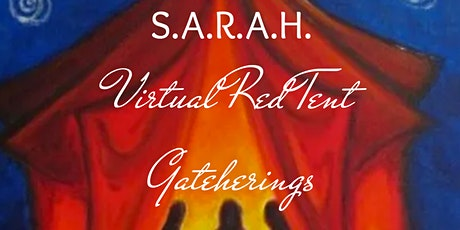 SARAH's Virtual Red Tent Gathering  tickets