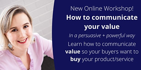 Online Workshop - How to Communicate Your Value tickets