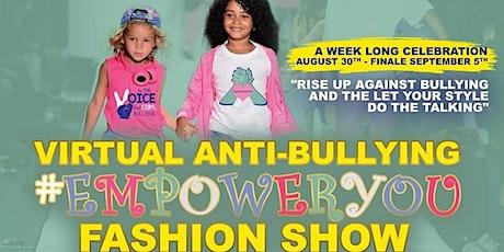 Virtual Anti-bullying Fashion Show tickets