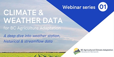 Climate Data for BC Agriculture - ACARN Webinar Series #1 tickets