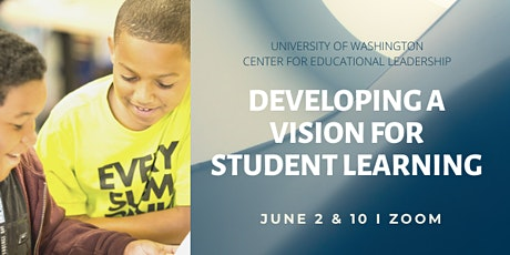 Developing a Vision for Student Learning tickets