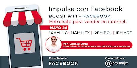 Charla virtual: Impulsa con Facebook | Pro Mujer entradas