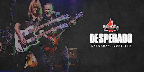 Desperado - A Tribute to The Eagles [LIVE PERFORMANCE and LIVE STREAM] tickets
