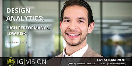 IG | VISION Design Analytics: High Performance, Low Risk tickets