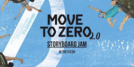 Move to Zero 2.0 Storyboard Jam tickets