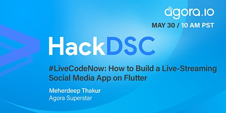 #LiveCodeNow: How to Build a Live-Broadcasting Social Media App on Flutter tickets
