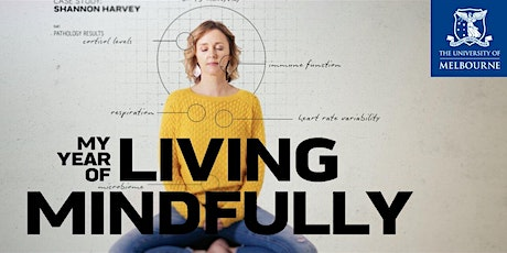 Free Online Screening of My Year of Living Mindfully tickets