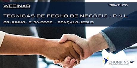 Webinar - Técnicas de Fecho de Negócio - P.N.L. bilhetes